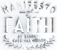 Manifesto of Faith - Beautiful, clear and uncompromised Catholic teaching.